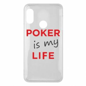 Mi A2 Lite Case Poker is my life