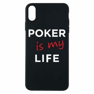 iPhone Xs Max Case Poker is my life