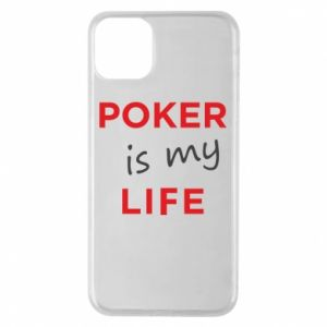iPhone 11 Pro Max Case Poker is my life