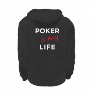 Kid's zipped hoodie % print% Poker is my life