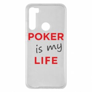 Xiaomi Redmi Note 8 Case Poker is my life