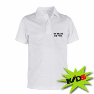 Koszulka polo dziecięca NO BRAIN NO PAIN
