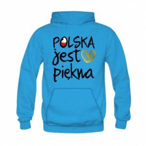 Bluza z kapturem dziecięca Polska jest piękna