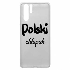 Etui na Huawei P30 Pro Polski chłopak