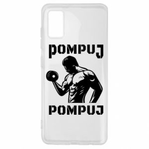 Samsung A41 Case Pump your muscles