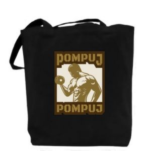 Bag Pump your muscles