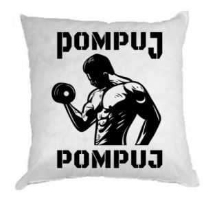 Pillow Pump your muscles
