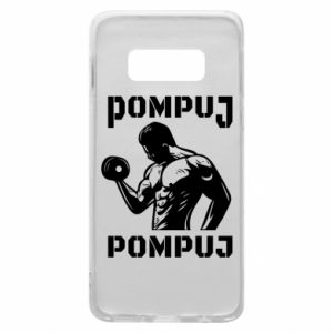Samsung S10e Case Pump your muscles