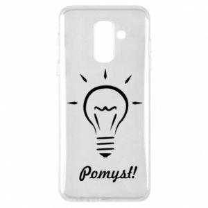 Phone case for Samsung A6+ 2018 Idea