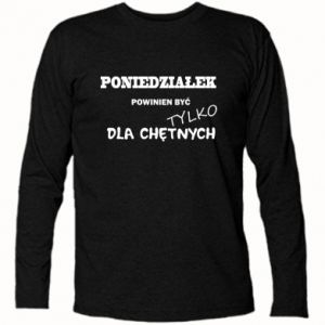 Long Sleeve T-shirt Monday should be ... - PrintSalon