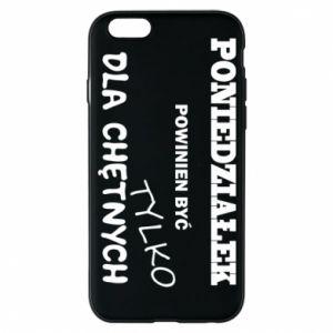 Phone case for iPhone 6/6S Monday should be ... - PrintSalon