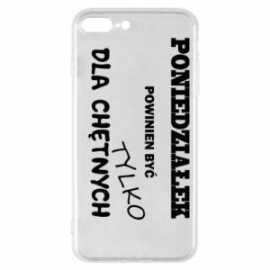 Phone case for iPhone 7 Plus Monday should be ... - PrintSalon
