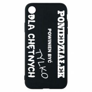 Phone case for iPhone XR Monday should be ... - PrintSalon