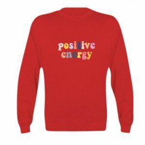 Kid's sweatshirt Positive Energy