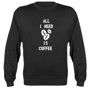 Bluza (raglan) All I need is coffee