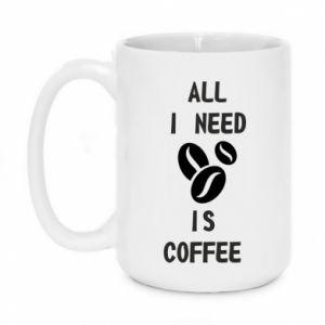 Mug 450ml All I need is coffee