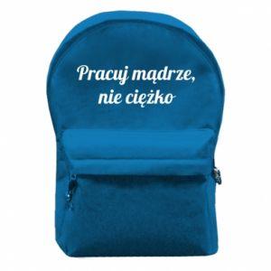 Plecak z przednią kieszenią Pracuj mądrze, nie ciężko