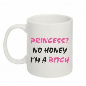 Kubek 330ml Princess? No honey i'm a bitch