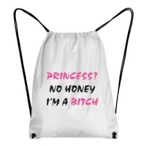 Plecak-worek Princess? No honey i'm a bitch