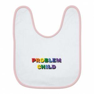 Śliniak Problem child