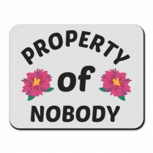 Mouse pad Property of nobody