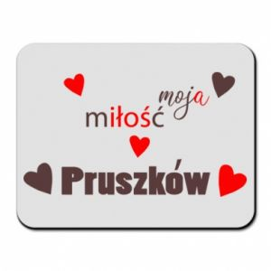 Mouse pad Inscription - My love is Pruszkow