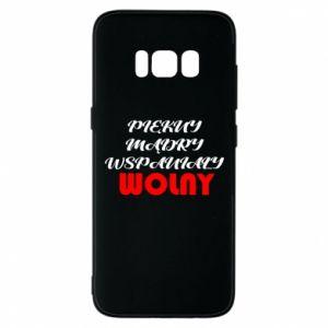 Etui na Samsung S8 Przystojny, mądry, wspaniały – wolny