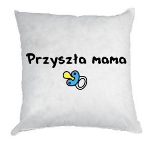 Pillow Future mommy for a boy
