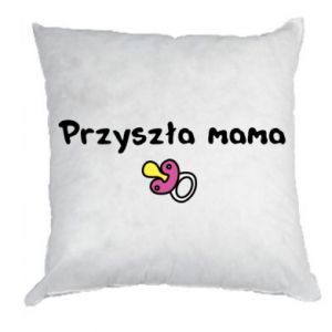 Pillow Future mom for a girl
