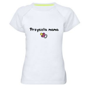 Women's sports t-shirt Future mom for a girl