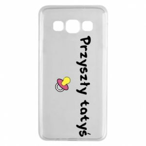 Samsung A3 2015 Case Future daddy for a girl
