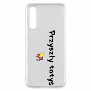 Huawei P20 Pro Case Future daddy for a girl