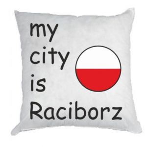 Pillow My city is Raciborz