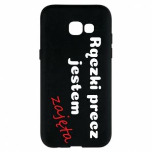 Phone case for Samsung A5 2017 I'm not free, take your hands off