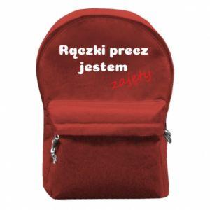 Plecak z przednią kieszenią Rączki precz jestem zajęty