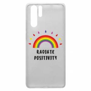 Huawei P30 Pro Case Radiate positivity