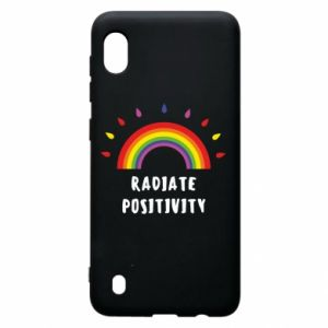 Samsung A10 Case Radiate positivity