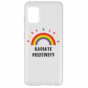 Samsung A31 Case Radiate positivity