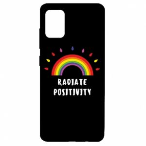 Samsung A51 Case Radiate positivity