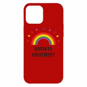 iPhone 12 Pro Max Case Radiate positivity