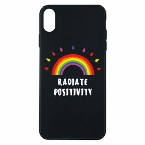 iPhone Xs Max Case Radiate positivity