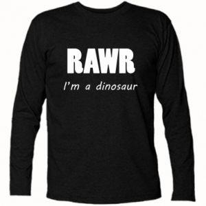 Koszulka z długim rękawem Rawr. I'm a dinosaur