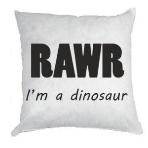 Poduszka Rawr. I'm a dinosaur