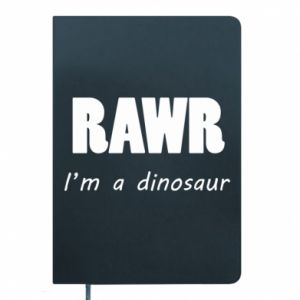 Notes Rawr. I'm a dinosaur