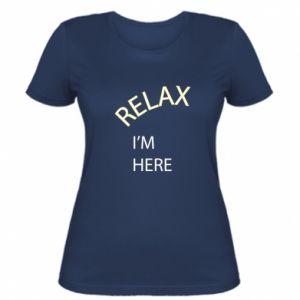 Koszulka damska Relax. I'm here