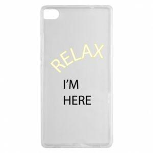 Etui na Huawei P8 Relax. I'm here