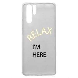Etui na Huawei P30 Pro Relax. I'm here
