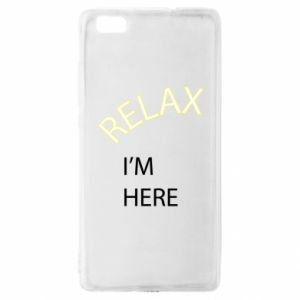 Etui na Huawei P 8 Lite Relax. I'm here