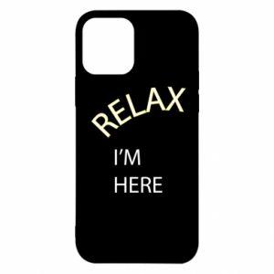 Etui na iPhone 12/12 Pro Relax. I'm here