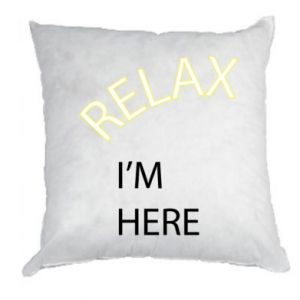 Poduszka Relax. I'm here